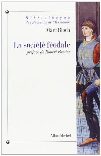 9782226068736: Societe Feodale (La) (Collections Histoire) (French Edition)