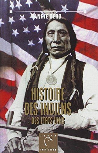 Histoire des indiens des Etats-Unis (Terre indienne): Angie Debo