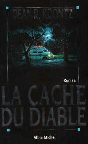 La cache du diable (French Edition): Koontz, Dean R. (Dean Rae)