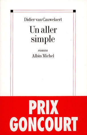 9782226070104: Un aller simple: Roman (French Edition)
