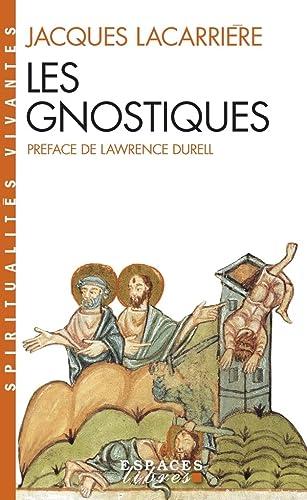Les Gnostiques: Jacques Lacarrière