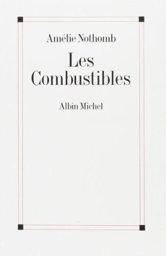 9782226070265: Combustibles (Les) (Romans, Nouvelles, Recits (Domaine Francais)) (French Edition)