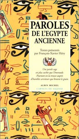 9782226071071: Paroles de l'Egypte ancienne
