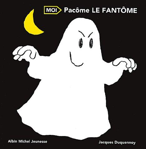 9782226071477: Pacôme, le fantôme