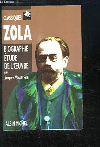 Zola : biographie , études de l'oeuvre: Vasseviere Jacques