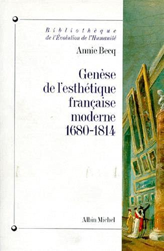 9782226074584: Genese de L'Esthetique Francaise Moderne, 1680-1814 (Bibliothèque de l'évolution de l'humanité)