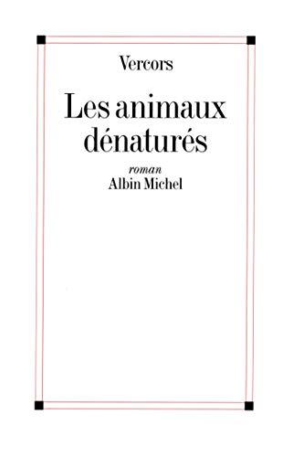 9782226074737: Les animaux dénaturés (Romans, Nouvelles, Recits (Domaine Francais))