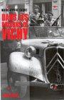 9782226074782: Dans les prisons de Vichy: La brigade Poinsot, le château des Brosses, la libération de Vichy (French Edition)