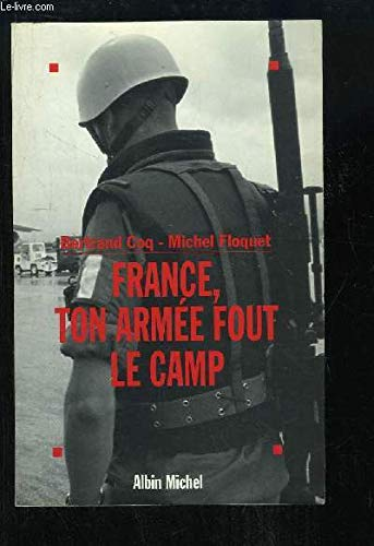 France Ton Armee Fout Le Camp