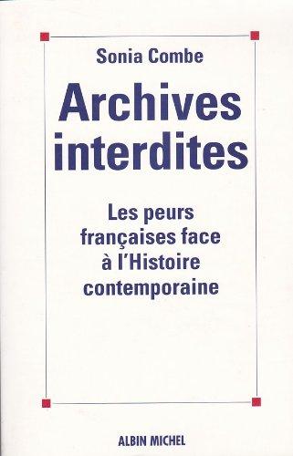 9782226075383: Archives interdites : Les peurs françaises face à l'histoire contemporaine