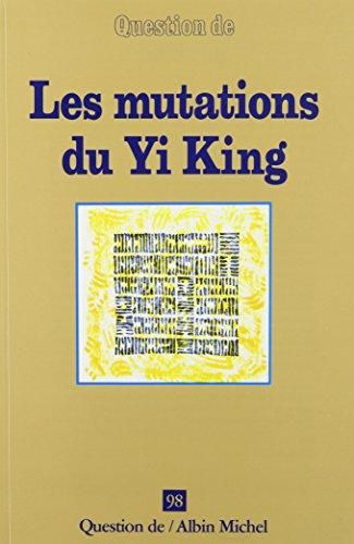 Les mutations du Yi King - Nº 98: NULL