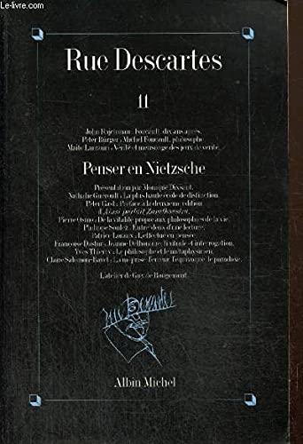 9782226075772: RUE DESCARTES N�11 . PENSER EN NIETZSCHE