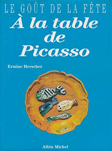 À la table de Picasso: Herscher, Ermine