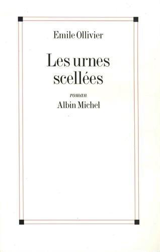 Urnes Scellees (Les) (Romans, Nouvelles, Recits (Domaine Francais)) (French Edition): Ollivier, ...