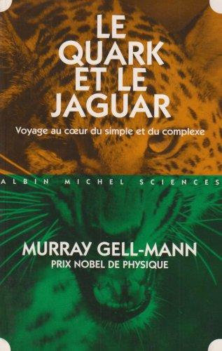9782226076021: Le quark et le jaguar : Voyage au coeur du simple et du complexe (Sciences d'aujourd'hui)