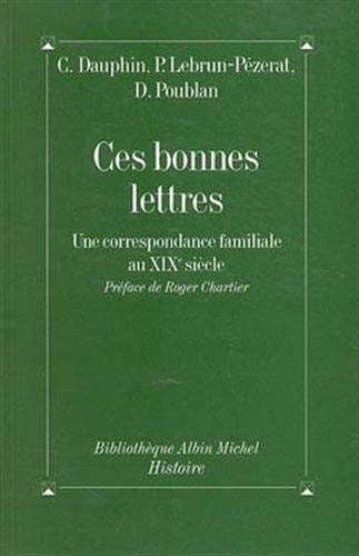 9782226076052: Ces Bonnes Lettres (Collections Histoire) (French Edition)