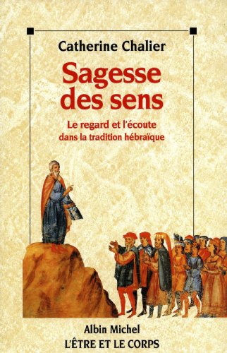9782226076076: Sagesse Des Sens (Spiritualites Grand Format) (French Edition)