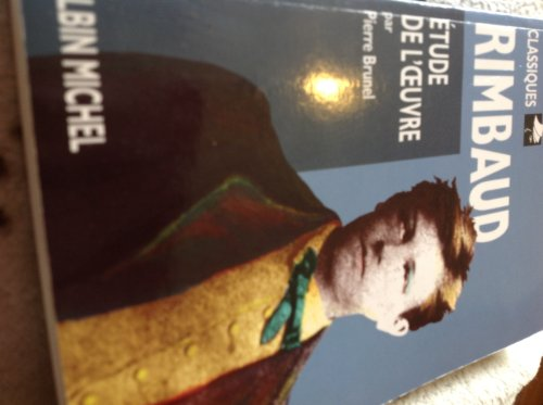 9782226076571: Rimbaud : Biographie, �tude de l'oeuvre