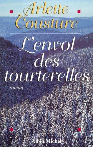 9782226077196: L'envol des tourterelles (Romans, Nouvelles, Recits (Domaine Francais))