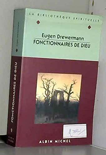 FONCTIONNAIRES DE DIEU N.E.: Drewermann, Eugen