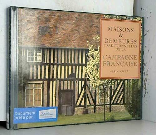 9782226077622: Maisons & demeures traditionnelles de la campagne française