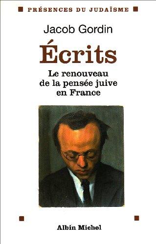 9782226077851: Ecrits : Le renouveau de la pensée juive en France