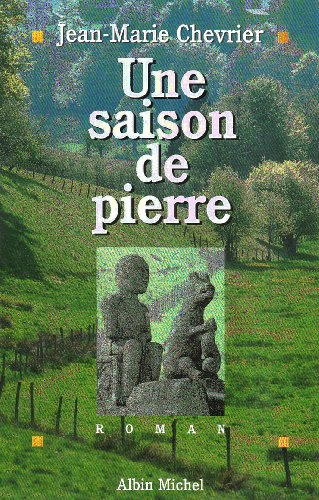Une Saison De Pierre: Jean - Marie
