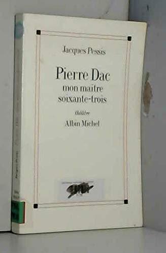 9782226078261: Pierre Dac : Mon maître soixante-trois, théâtre, [Paris, Théâtre national de Chaillot, 26 mai 1994]