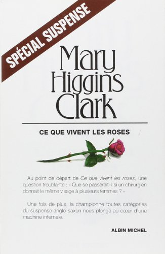 9782226078339: Ce Que Vivent Les Roses (Collections Litterature) (French Edition)
