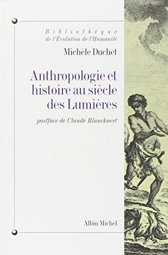 9782226078728: Anthropologie et hist. au siecle des lumieres (Bibliothèque de l'évolution de l'humanité)