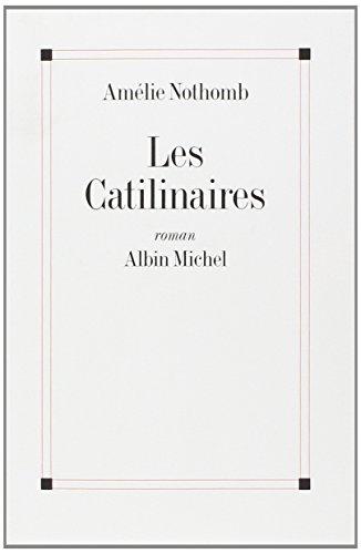 9782226078766: Catilinaires (Les) (Romans, Nouvelles, Recits (Domaine Francais))