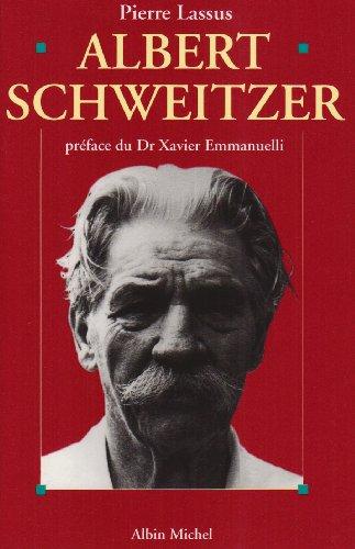 9782226078940: Albert Schweitzer : 1875-1965 (Spiritualites Grand Format)