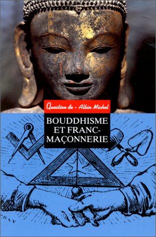 Bouddhisme et Franc-Maçonnerie: Collectif