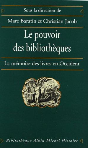 9782226079015: Le Pouvoir des bibliothèques : La Mémoire des livres en Occident