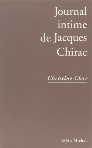 9782226079091: Journal intime de Jacques Chirac, tome 1