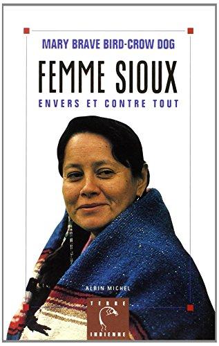 9782226079640: Femme sioux : Envers et contre tout