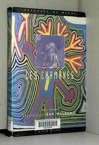 9782226081841: Les chamanes : Trad. de l'anglais par Patrick Carré, postf. de Jean Malauri
