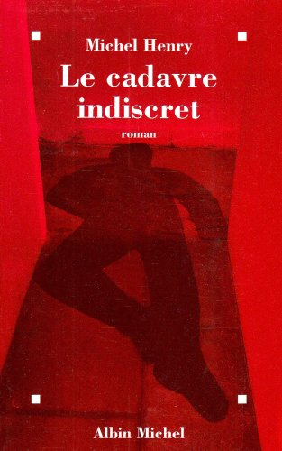 Le cadavre indiscret: Henry, Michel