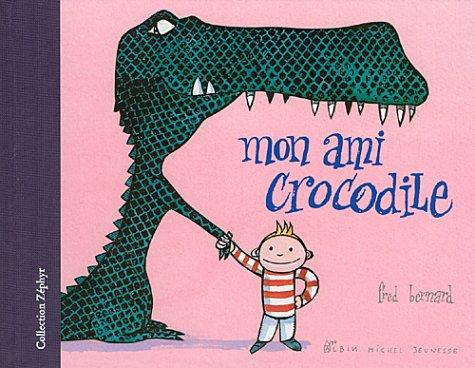 Mon ami crocodile: Bernard, Fred