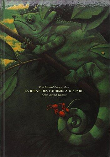 La reine des fourmis a disparu: François Roca; Fred