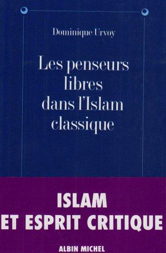 9782226085030: Penseurs Libres Dans L'Islam Classique (Les) (Collections Sciences - Sciences Humaines) (French Edition)