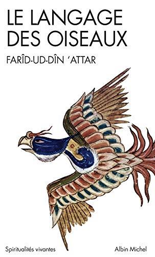 Le langage des oiseaux - Nº 137: Att�r, Far�d-Ud-D�n
