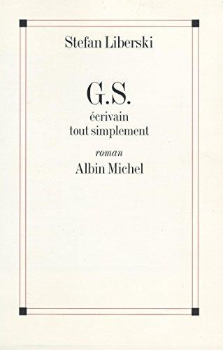 G.S., écrivain tout simplement