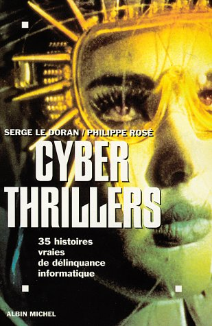 9782226085306: Cyber thrillers