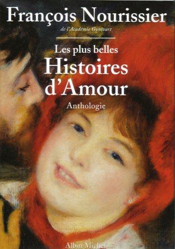 Les Plus belles histoires d'amour (2226085432) by Nourissier, François