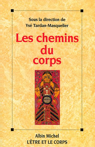 9782226085757: Chemins Du Corps (Les) (Spiritualites Grand Format) (French Edition)
