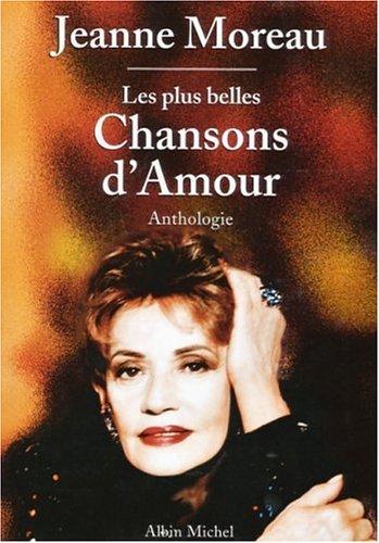 9782226085771: Les plus belles chansons d'amour - Anthologie
