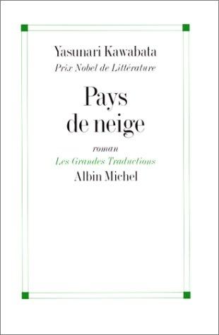 9782226085887: PAYS DE NEIGE (Les Grandes traductions)