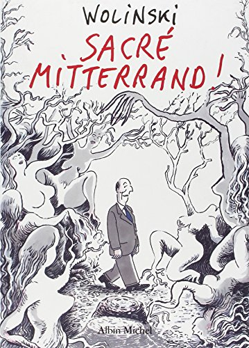 9782226085962: Sacre Mitterrand! (French Edition)