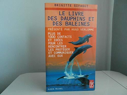 9782226086235: Le Livre des dauphins et des baleines, ancienne édition